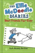 The Ellie McDoodle Diaries: Best Friends Fur-Ever (Ellie McDoodle Diaries)