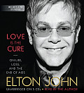 Love Is the Cure: On Life, Loss, and the End of AIDS Cover