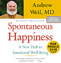 Spontaneous Happiness: A New Path to Emotional Well-Being