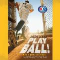 Play Ball!: Little League (Little League)