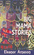 Big Mama Stories by Eleanor Arnason
