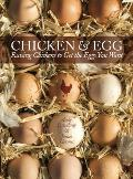 Chicken and Egg: Raising Chickens to Get the Eggs You Want