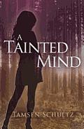 A Tainted Mind (a Windsor Series Novel)