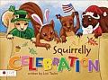 Squirrelly Celebration