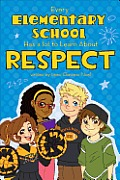 Every Elementary School Has a Lot to Learn about Respect