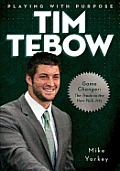 Playing with Purpose:  Tim Tebow Cover