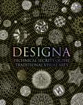 Designa: Technical Secrets of the Traditional Visual Arts (Wooden Books)