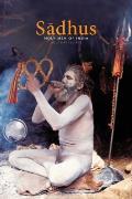 Sadhus: Holy Men of India