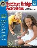 Summer Bridge Activities Grades K 1 Bridging Grades Kindergarten to First Grade