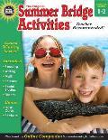 Summer Bridge Activities, Grades 1 - 2: Bridging Grades First to Second (Summer Bridge Activities)