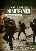 You Choose World War II Infantrymen An Interactive History Adventure