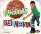 Muevete!/Get Moving! (Pebble Plus Bilingue/Bilingual: Que Hay En Mi Plato?/What's on My Plate?)