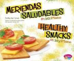 Meriendas Saludables En Miplato/Healthy Snacks on Myplate (Pebble Plus Bilingue/Bilingual: Que Hay En Miplato?/What's o)