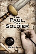 I Am Paul, the Soldier Cover