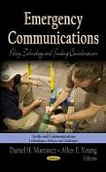 Emergency Communications: Policy, Technology & Funding Considerations