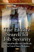 Elusive Search for Job Security