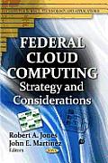 Federal Cloud Computing: Strategy...