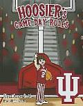 Hoosier's Game Day Rules