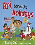 Ari Loves the Holidays