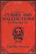 Little Book of Curses & Maledictions for Everyday Use