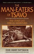 Man Eaters of Tsavo & Other East African Adventures