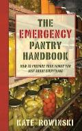 The Emergency Pantry Handbook: How to Prepare Your Family for Just about Everything Cover
