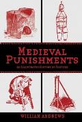 Medieval Punishments: An...