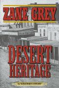 Desert Heritage: A Western Story
