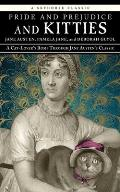 Pride & Prejudice & Kitties A Cat Lovers Romp Through Jane Austens Classic