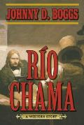 Rio Chama: A Western Story