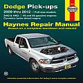Dodge Pick-Ups: 2009 Thru 2013 (Haynes Repair Manual)