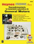 Reacondicionamiento La Transmision Automatica de General Motors (Haynes Techbook)