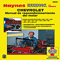 Chevrolet Manual de Reacondicionamiento del Motor (Haynes Techbook)