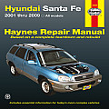 Haynes: Hyundai Santa Fe 2001 Thru 2009 (Haynes Repair Manual)