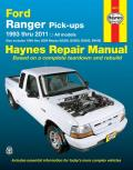 Haynes: Ford Ranger Pick-Ups, 1993 Thru 2011