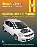 Haynes Nissan Versa 2007 Thru 2014 All Models Manual