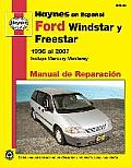Ford Windstar, Freestar y Mercury Monterey Haynes Manual de Reparacion Por Windstar 1995 Al 2003, Freestar y Mercury Monterey 2004 Al 2007 (Manual de Reparacion)