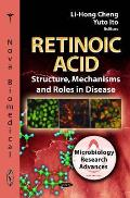 Retinoic Acid: Structure, Mechanisms, and Roles in Disease