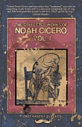 The Collected Works of Noah Cicero Vol