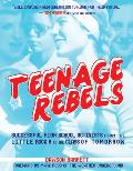 Teenage Rebels Signed Edition