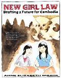 New Girl Law: Drafting a Future for Cambodia (Cambodia)