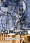 Cycling Shorts Short Documentaries About Bicycles