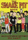 The Snakepit Book: Daily Diary Comics 2001-2003 (Snakepit)