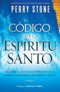 El Codigo del Espiritu Santo = The Code of the Holy Spirit