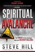 Spiritual Avalanche The Threat of False Teachings That Could Destroy Millions