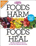 Foods that Harm Foods that Heal Revised & Updated The Best & Worst Choices to Treat your Ailments Naturally