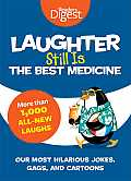 Laughter Still Is the Best Medicine Our Most Hilarious Jokes Gags & Cartoons