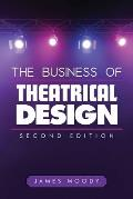 Business of Theatrical Design Second Edition
