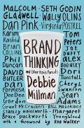 Brand Thinking & Other Noble Pursuits