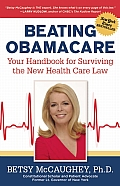 Beating Obamacare Your Handbook for Surviving the New Health Care Law